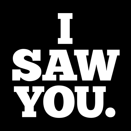 I Saw You show logo